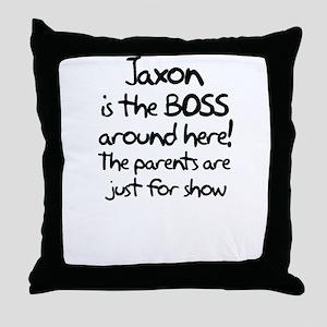 Jaxon is the Boss Throw Pillow
