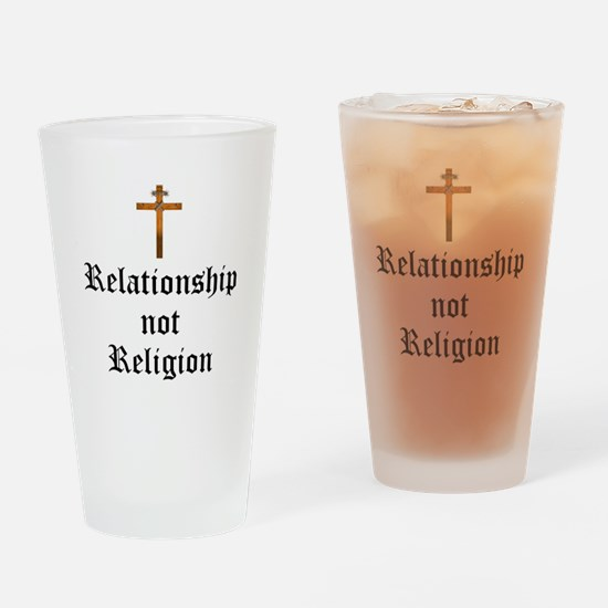 Relationship not Religion Drinking Glass