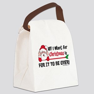 All I Want For Christmas Humor Canvas Lunch Bag