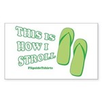 This Is How I Stroll Rectangle Sticker