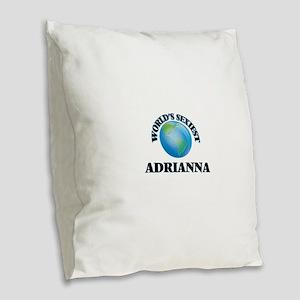 World's Sexiest Adrianna Burlap Throw Pillow