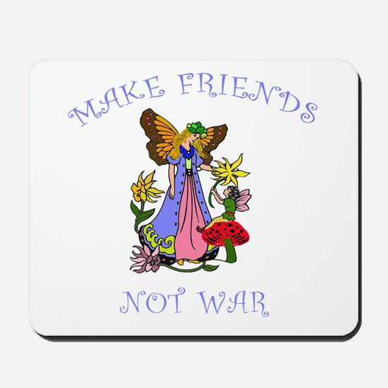 Make Friends Not War Mousepad
