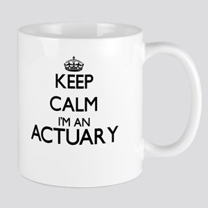 Keep calm I'm an Actuary Mugs