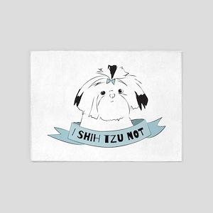 I Shih Tzu Not 5'x7'Area Rug