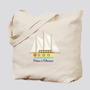 Home is Wherever Tote Bag