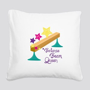 Balance Beam Queen Square Canvas Pillow