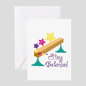 Stay Balanced Greeting Cards