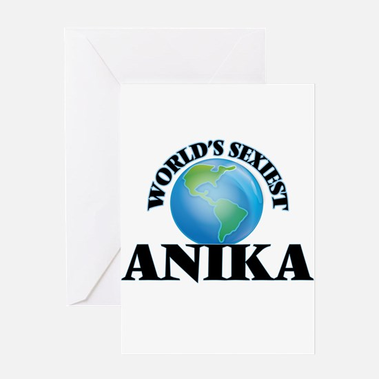 World's Sexiest Anika Greeting Cards