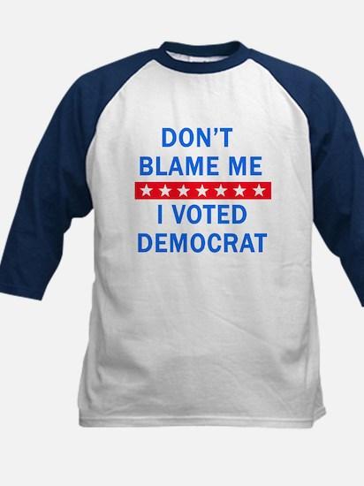 DONT BLAME ME DEMOCRAT Kids Baseball Jersey
