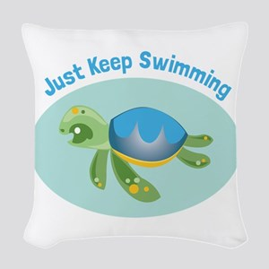 Just Keep Swimming Woven Throw Pillow