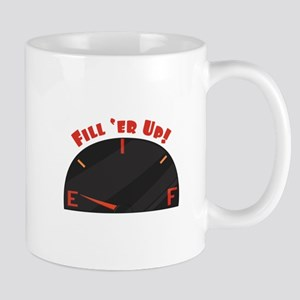 Fill Er Up Mugs
