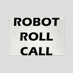 Robot Roll Call Rectangle Magnet