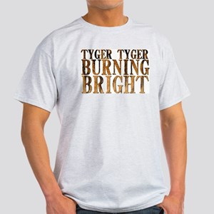Tyger Tyger Burning Bright Light T-Shirt
