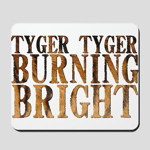 Tyger Tyger Burning Bright Mousepad