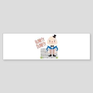 Humpty Dumpty Bumper Sticker
