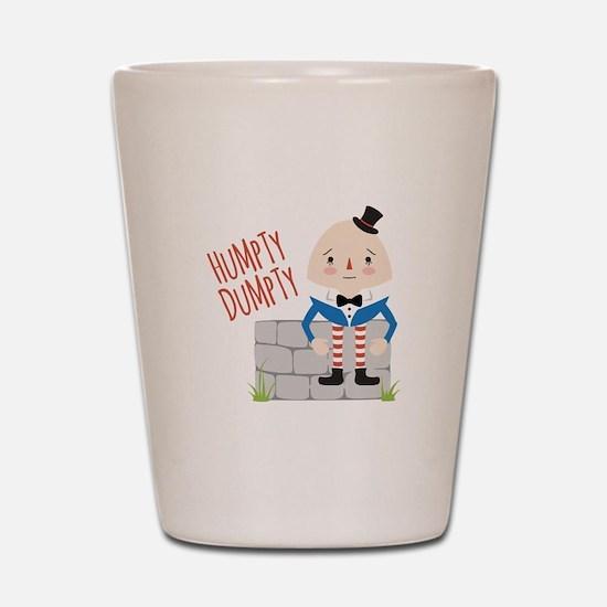 Humpty Dumpty Shot Glass