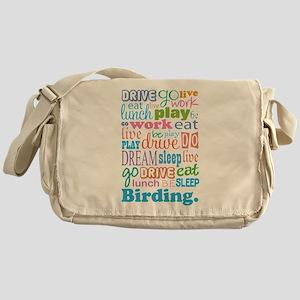 Eat Sleep Birding Messenger Bag