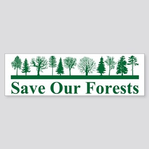 Save Our Forests, Environment Bumper Sticker