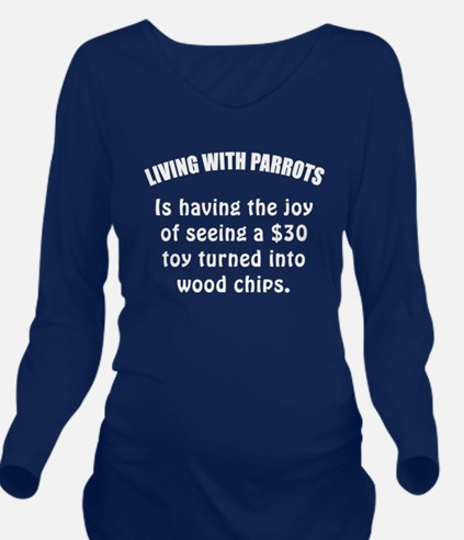 Living With Parrots Long Sleeve Maternity T-Shirt