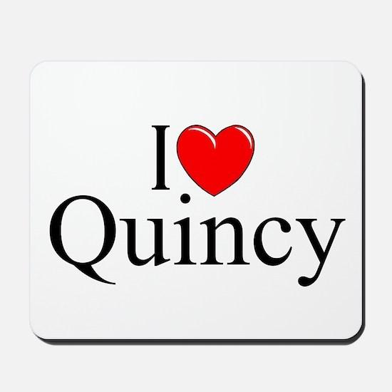"""I Love Quincy"" Mousepad"