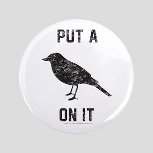 Vintage Put a bird on it Button