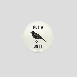Vintage Put a bird on it Mini Button