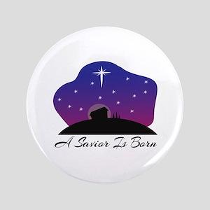 "Savior Is Born 3.5"" Button"