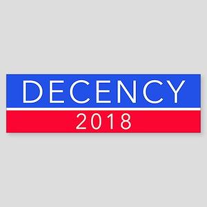 DECENCY 2018s Bumper Sticker