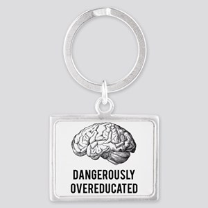 dangerously overeducated Keychains