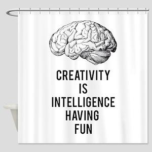 creativity is intelligence having fun Shower Curta