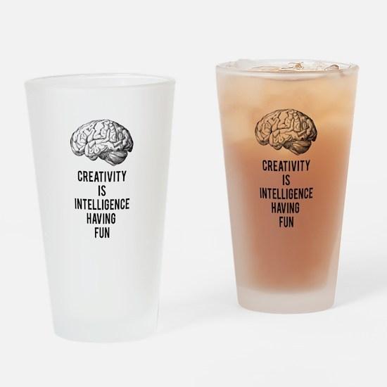 creativity is intelligence having fun Drinking Gla