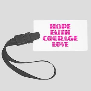 Hope Faith Courage Love Large Luggage Tag