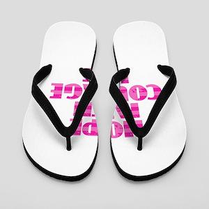 Hope Faith Courage Love Flip Flops