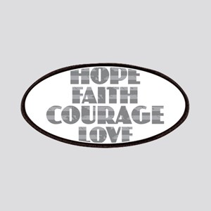 Hope Faith Courage Love Patch