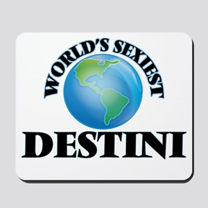 World's Sexiest Destini Mousepad