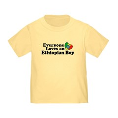 Everyone Loves an Ethiopian Boy T