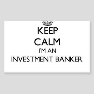 Keep calm I'm an Investment Banker Sticker