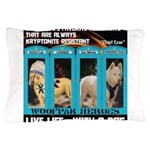 Chief Czar Live Life With A Dog Pillow Case