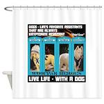 Chief Czar Live Life With A Dog Shower Curtain