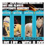 Chief Czar Live Life With A Dog Square Car Magnet