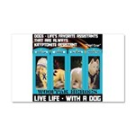 Chief Czar Live Life With A Dog Car Magnet 20 x 12