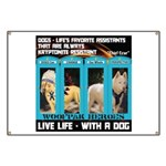 Chief Czar Live Life With A Dog Banner