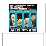 Chief Czar Live Life With A Dog Yard Sign