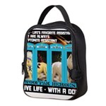 Chief Czar Live Life With A Dog Neoprene Lunch Bag