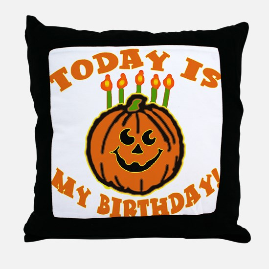 My Halloween Birthday Throw Pillow