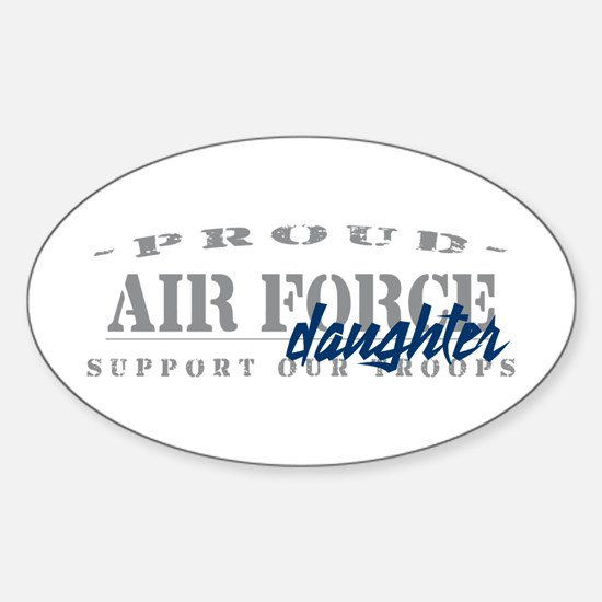 Proud Air Force Daughter (Blue) Oval Decal