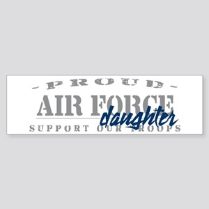 Proud Air Force Daughter (Blue) Bumper Sticker