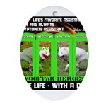Joker Jag Live Life With A Dog Ornament (Oval)