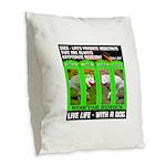 Joker Jag Live Life With A Dog Burlap Throw Pillow