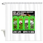 Joker Jag Live Life With A Dog Shower Curtain